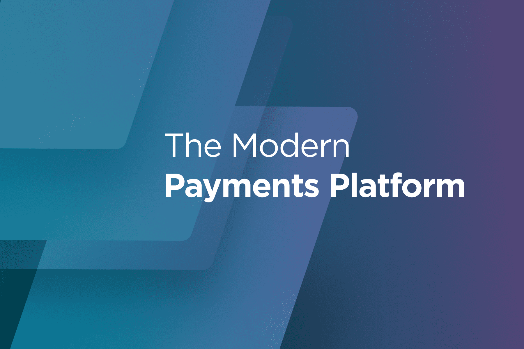 Featured-The Modern Payments Platform